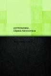 Objetos Astronómicos - 2ª edición