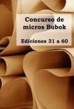 Concurso de micros Bubok (31-60)