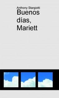 Buenos días, Mariett