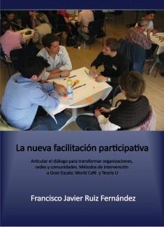 La nueva facilitación participativa