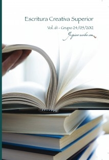 "Taller de Escritura Creativa Superior Vol. 61 - Grupo 24/05/2012. ""YoQuieroEscribir.com"""