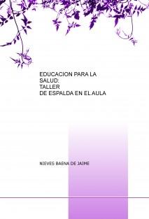 EDUCACION PARA LA SALUD: TALLER DE ESPALDA EN EL AULA