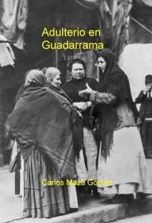 Adulterio en Guadarrama, 1910