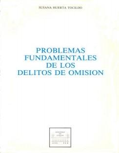 PROBLEMAS FUNDAMENTALES DE LOS DELITOS DE OMISIÓN
