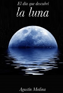 El día que descubrí la luna