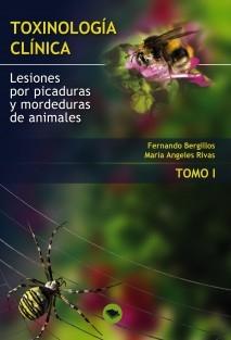 TOXINOLOGIA CLINICA. LESIONES POR PICADURAS Y MORDEDURAS DE ANIMALES. TOMO I