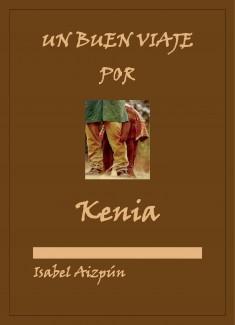 UN BUEN VIAJE POR KENIA