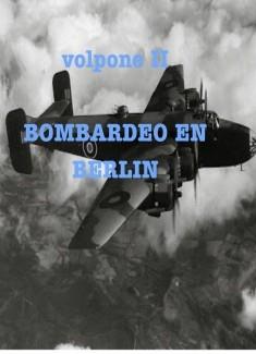 BOMBARDEO EN BERLIN