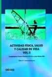 ACTIVIDAD FÍSICA, SALUD Y CALIDAD DE VIDA VOL II