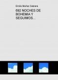 692 NOCHES DE BOHEMIA Y SEGUIMOS...