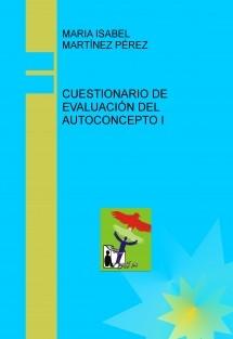 CUESTIONARIO DE EVALUACIÓN DEL AUTOCONCEPTO I