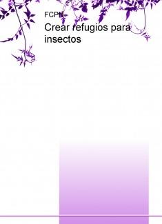 Crear refugios para insectos