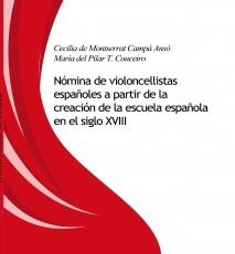 Nómina de violoncelllistas españoles a partir de la creación de la escuela española en el siglo XVIII