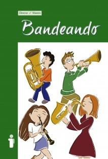 Bandeando. (Full Score/ Partitura)