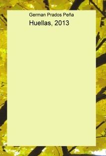 Huellas, 2013