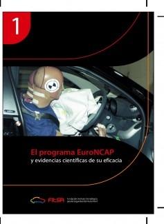 El programa EuroNCAP. Resumen 1ª Evidencia Científica