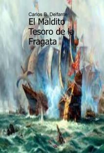 El Maldito Tesoro de la Fragata
