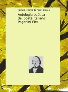 Antología poética del poeta italiano: Paganini Fics