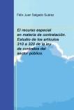 El recurso especial en materia de contratación. Estudio de los artículos 310 a 320 de la ley de contratos del sector público