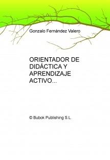 ORIENTADOR DE DIDÁCTICA Y APRENDIZAJE ACTIVO