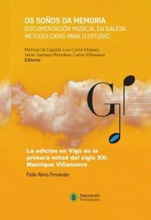 La edición musical en Vigo en la primera mitad del siglo XX: Manrique Villanueva