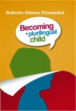 Libro Becoming a Plurilingual Child, autor Roberto Gómez Fernández