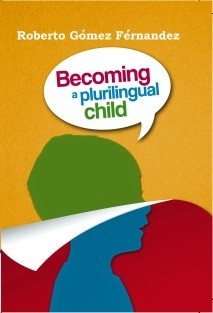 Becoming a Plurilingual Child