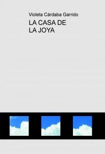 LA CASA DE LA JOYA