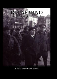 Belarmino. Uno más de los sin nada
