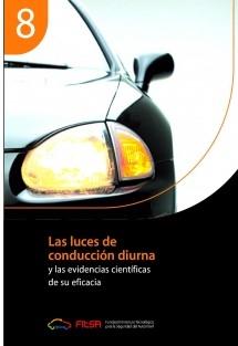 Las luces de conducción diurna. Resumen 8ª Evidencia científica