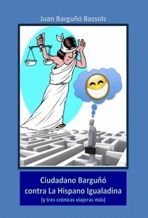 Ciudadano Barguñó contra La Hispano Igualadina