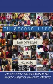 """TU """"SECOND LIFE"""". EL OCIO DE LOS JOVENES"""