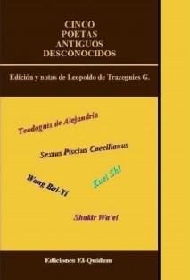 CINCO POETAS ANTIGUOS DESCONOCIDOS