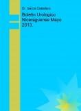 Boletin Urologico Nicaraguense Mayo 2013.
