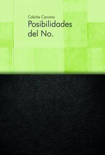 Posibilidades del No.