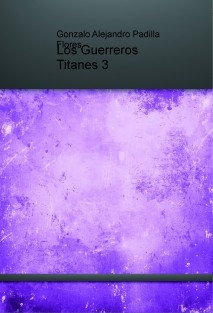 Los Guerreros Titanes 3