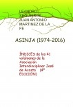 ÍNDICES de los 41 volúmenes de la Asociación Interdisciplinar ASINJA (1975-2016) (CUARTA EDICIÓN)