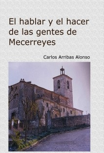 El hablar y el hacer de las gentes de Mecerreyes