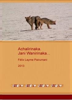 Achalirinaka. Jani Wanirinaka