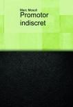 Promotor indiscret