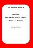 BIOLOGÍA PREGUNTAS DE SELECTIVIDAD ANDALUCÍA 2001-2012