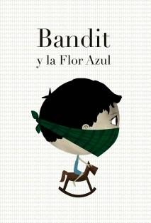 Bandit y la Flor Azul