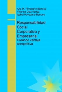 Responsabilidad Social Corporativa y Empresarial: Creando ventaja competitiva