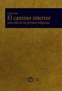 El camino interior, más allá de las formas religiosas