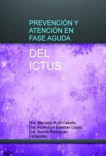PREVENCIÓN Y ATENCIÓN EN FASE AGUDA DEL ICTUS