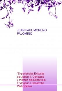 """""""Experiencias Exitosas del Japón II, Concepto y método del Desarrollo Endógeno / Desarrollo Participativo"""