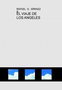 EL VIAJE DE LOS ANGELES