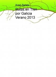 Rutas en Tren por Galicia Verano 2013
