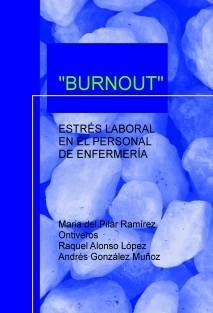 """""""BURNOUT"""""""