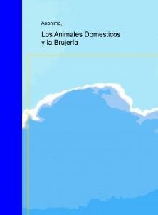 Los Animales Domesticos y la Brujería